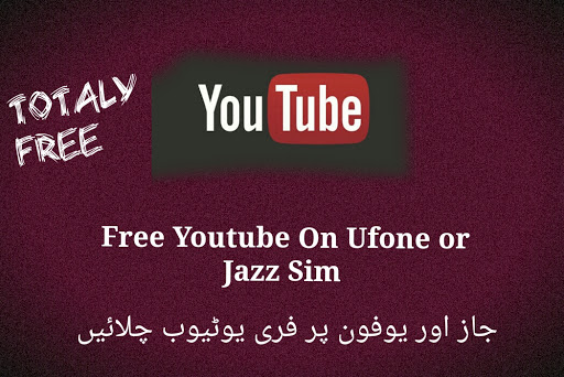 Now Enjoy Free Youtube With Jazz or Ufone Sim Totally Free.