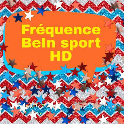 Nouvelle fréquence bein sport HD News et Bein sport HD sur Nilesat