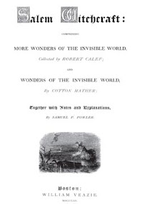 Cover of Cotton Mather's Book Salem Witchcraft Comprising More Wonders of the Invisible World