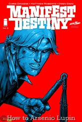 Actualización 11/09/2016: Quinto numero de Manifest Destiny por Heisenberg en la traducción y KANKANOH en la maqueta. El descubrimiento cada vez se pone mas raro y sangriento...