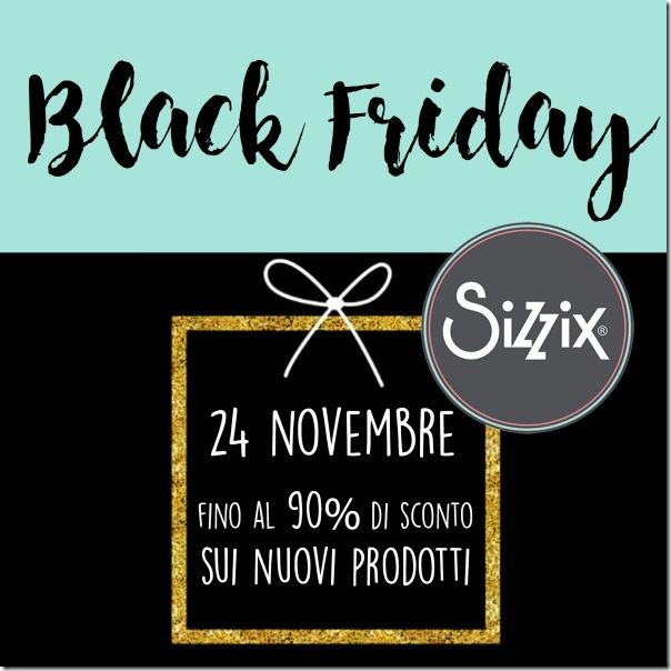 Black friday-fustelle-sizzix-big-shot-1