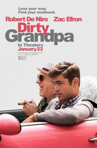 Άτακτος Παππούς (Dirty Grandpa) Poster