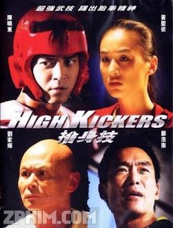 Cuộc Đấu Đỉnh Cao - High Kickers (2013) Poster