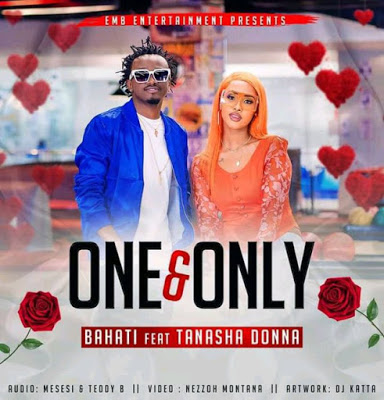 Bahati Ft Tanasha Donna - One And Only