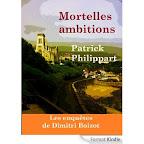 Patrick Philippart - Mortelles ambitions