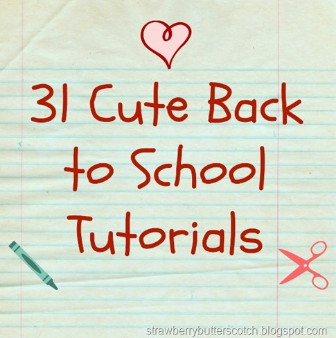 [Cute+Back+to+School+Tutorial+Round+Up+%28637x640%29%5B7%5D]