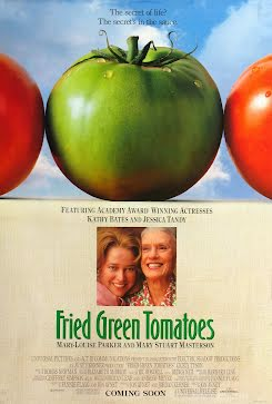 Tomates verdes fritos - Fried Green Tomatoes (1991)