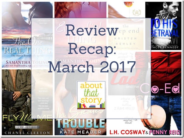 Review Recap: March 2017 | About That Story