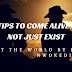 24 Tips  to Come Alive and Not just Exist
