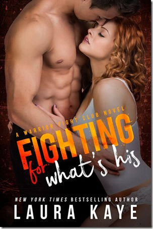 On My Radar: Fighting for What's His (Warrior Fight Club #2) by Laura Kaye