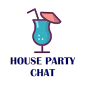 House party - live chat