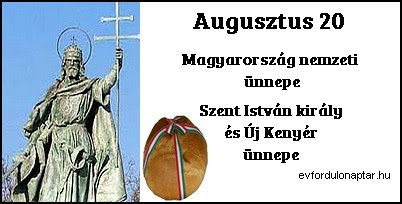 Az alkotmány, Szent István király, és az új kenyér ünnepe