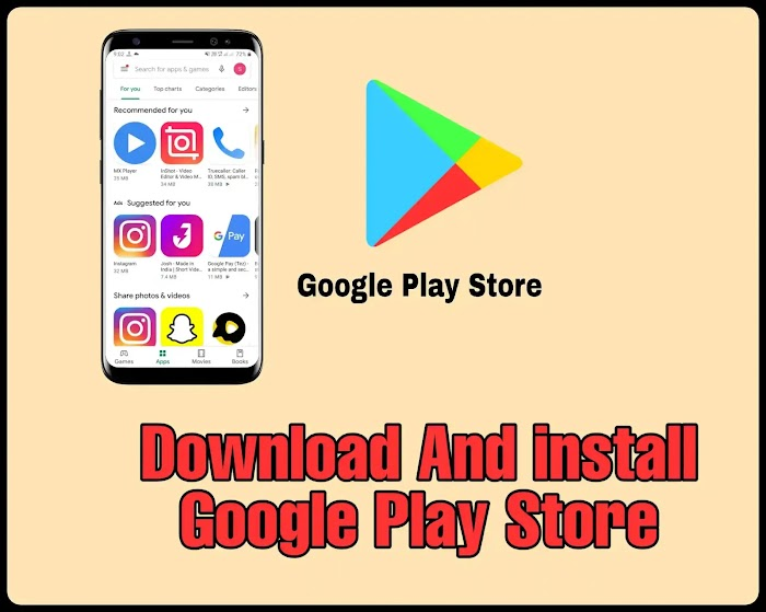 Download and install the Google Play Store