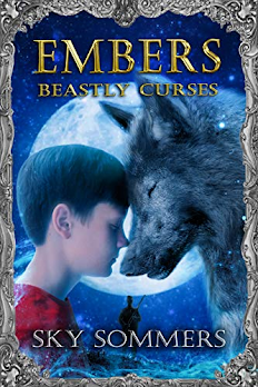 Embers: Beastly Curses by Sky Sommers