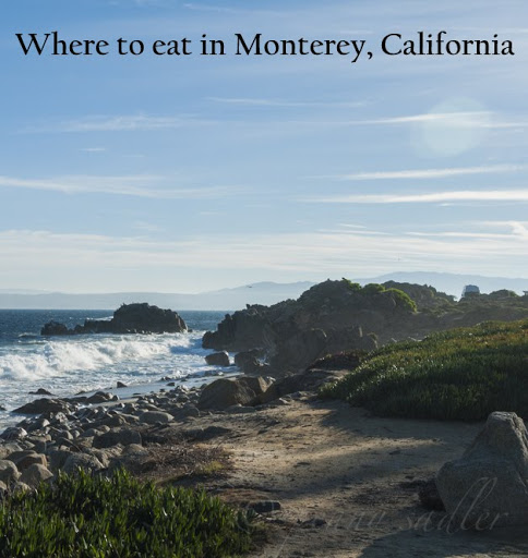 Where to eat in Monterey, California