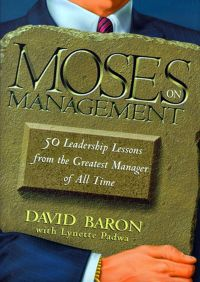 Moses on Management By David Baron