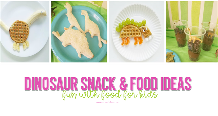 Dinosaur Snack and Food IDeas for Kids