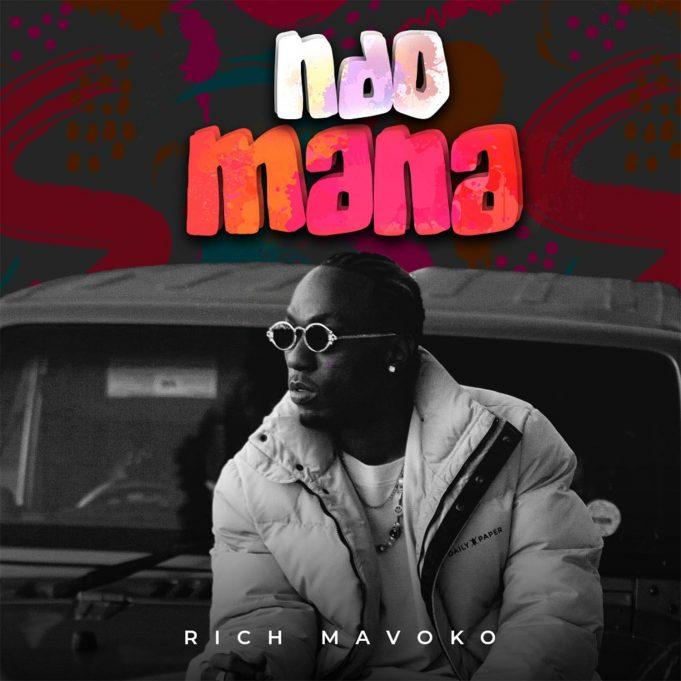 Rich Mavoko – Ndo Mana