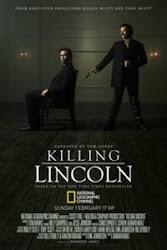 Killing Lincoln  - Ám sát tổng thống mỹ