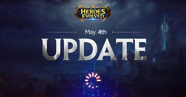 Heroes Evolved 4 Mayıs Güncellemesi