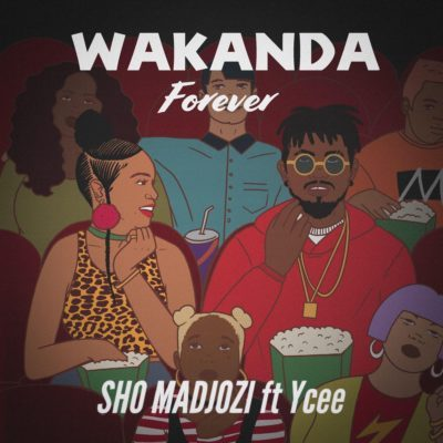 Sho Madjozi – Wakanda Forever ft. Ycee [New Music]