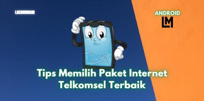 Tips Memilih Paket Internet Telkomsel Terbaik