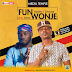 DOWNLOAD AUDIO: TOQXLION - FUN WONJE FT SLIMCASE ( PRODBY ANTRAS)