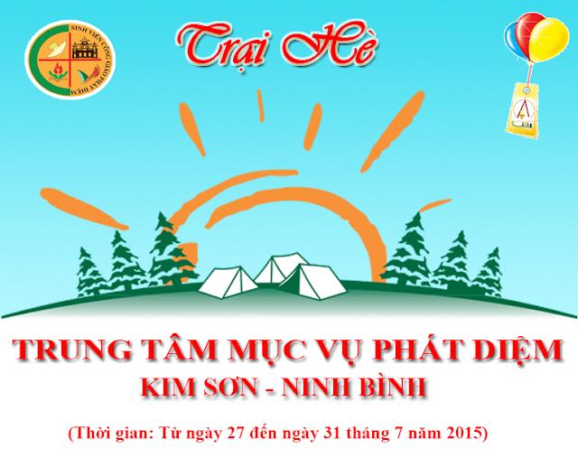 [Thông báo] Chương trình trại hè 2015 - SVCG Phát Diệm tại miền Bắc