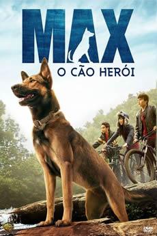 Baixar Filme Max: O Cão Herói (2015) Dublado Torrent Grátis