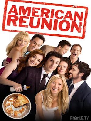 Bánh Mỹ 8: Người Mỹ Hội Tụ - American Pie: American Reunion