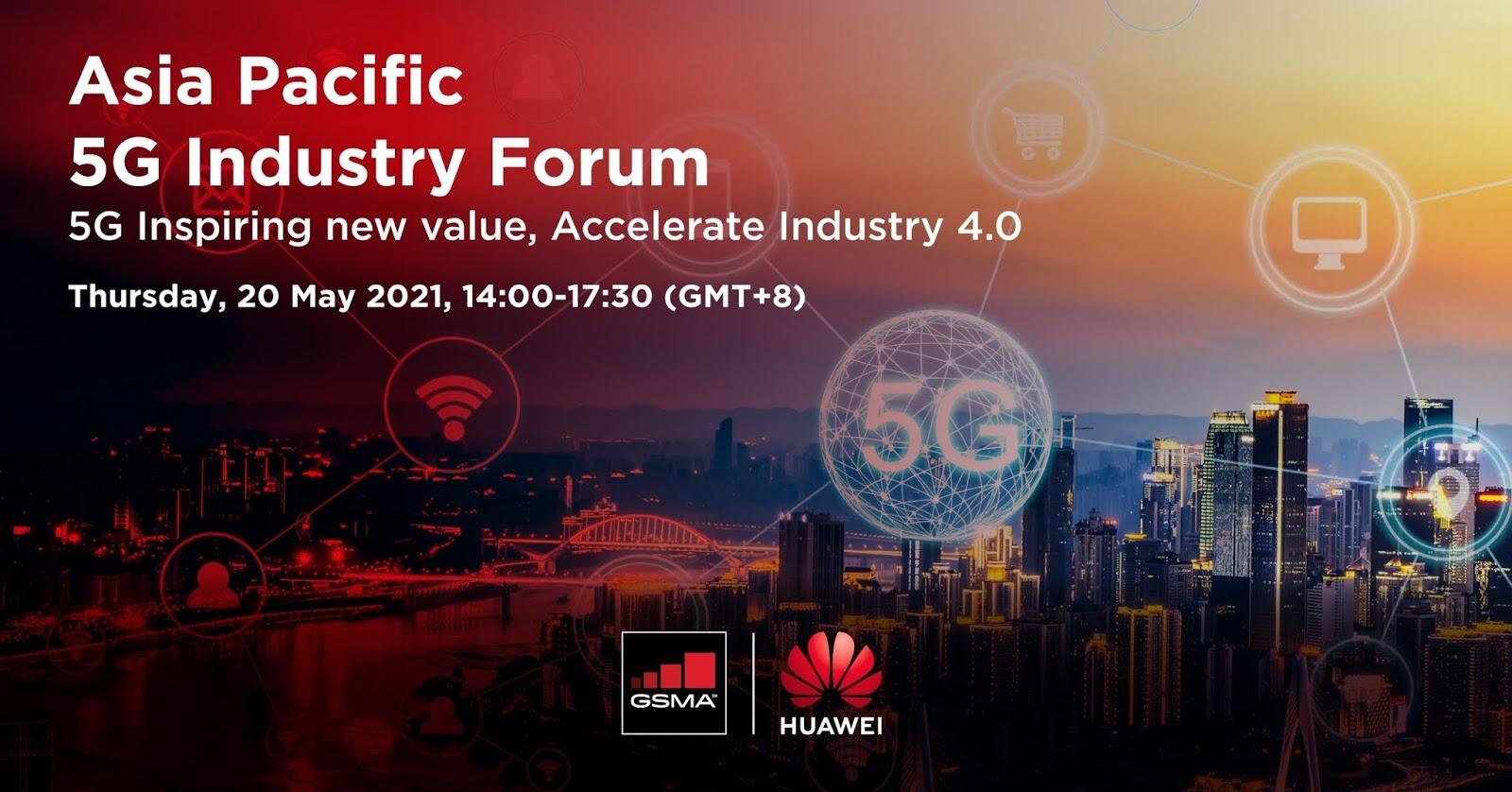 งาน APAC 5G Industry Forum เผยคุณค่าความสำคัญของอีโคซิสเต็ม 5G เพื่อการพัฒนาอุตสาหกรรมในยุค 4.0