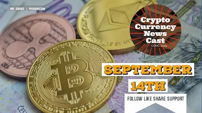 Crypto News Cast September 14th 2021 ?