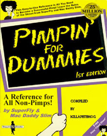 Cover of Killapetehog's Book Pimpin For Dummies