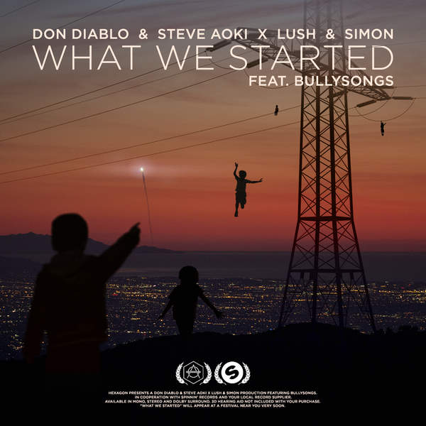 What We Started – Don Diablo & Steve Aoki x Lush & Simon feat. BullySongs