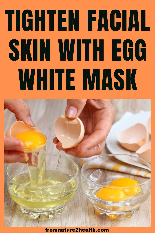 Tighten Facial Skin with Egg White Mask