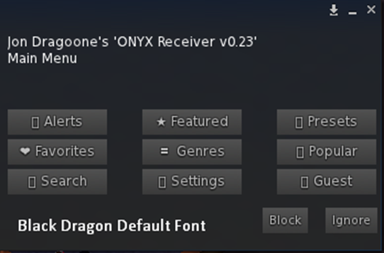 ONYX - Black Dragon Viewer Default Font Menu UNICODE