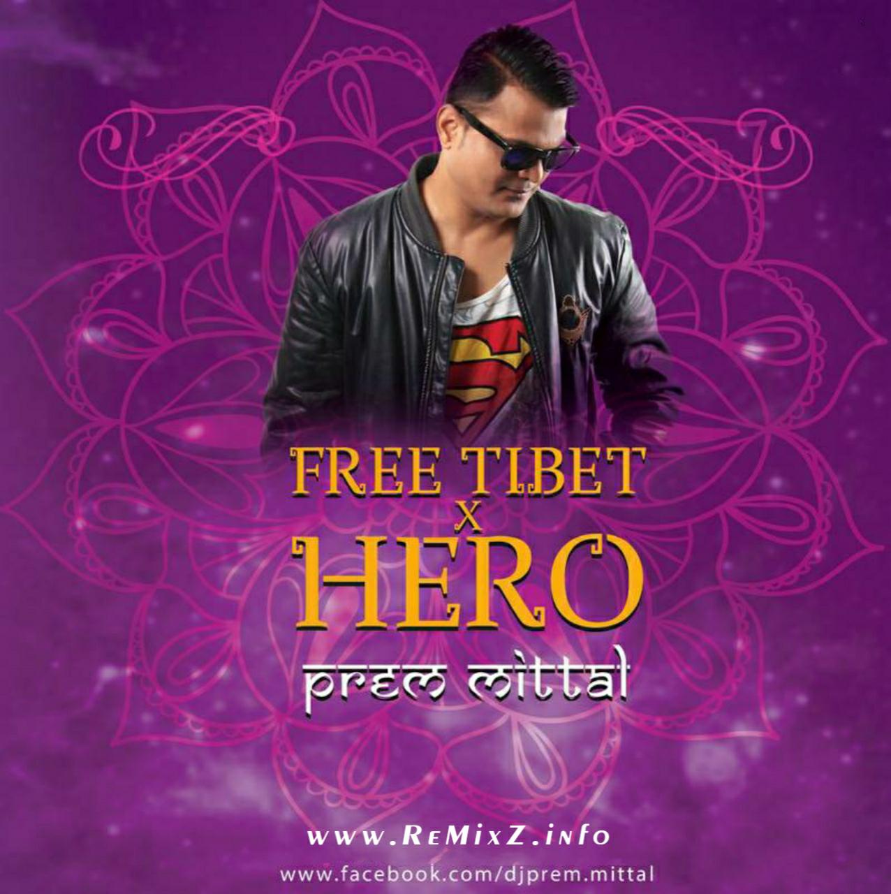 Free-Tibet-X-Hero-Mashup-Prem-Mittal.jpg