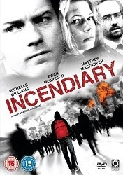Incendiary - Trái bom khủng bố