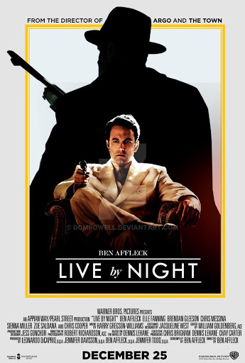 Live by Night -  Luật Ngầm