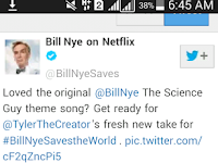 "The theme tune for ""Bill Nye Save the World"" will be given by Tyler, The Maker."