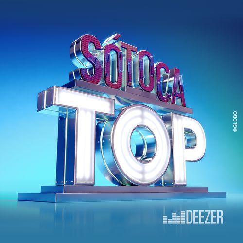 SóTocaTop – Playlist Oficial 2018