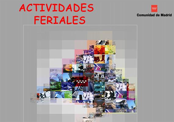 Actividades feriales en la Comunidad de Madrid