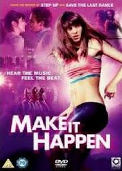 Make It Happen - Vũ điễu tình yêu