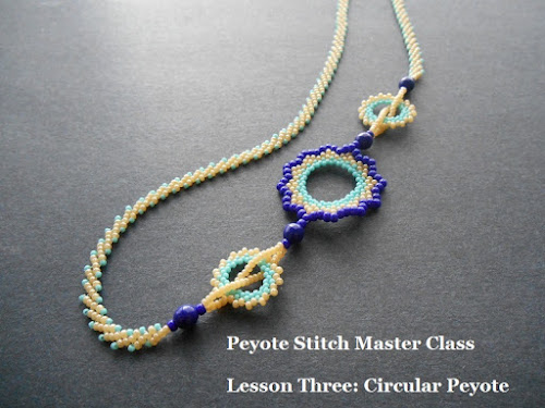 Peyote Stitch Master Class - Circular Peyote Necklace