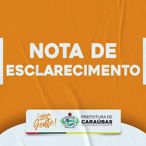 Nota de esclarecimento da Prefeitura de Caraúbas