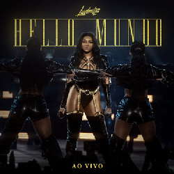 CD Ludmilla - Hello Mundo (Ao vivo) 2019 - Torrent download