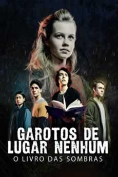 Baixar Filme Garotos de Lugar Nenhum: O Livro das Sombras Grátis