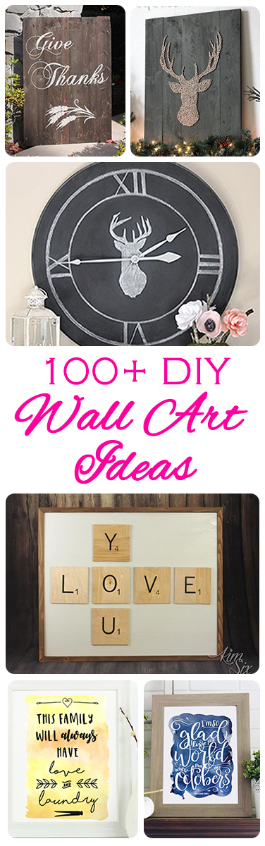 100 DIY Wall Art ideas. Pallet wood signs, printables, holiday and seasonal decor and more!