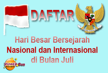 Daftar Hari Besar Bersejarah Nasional Internasional dibulan Juli