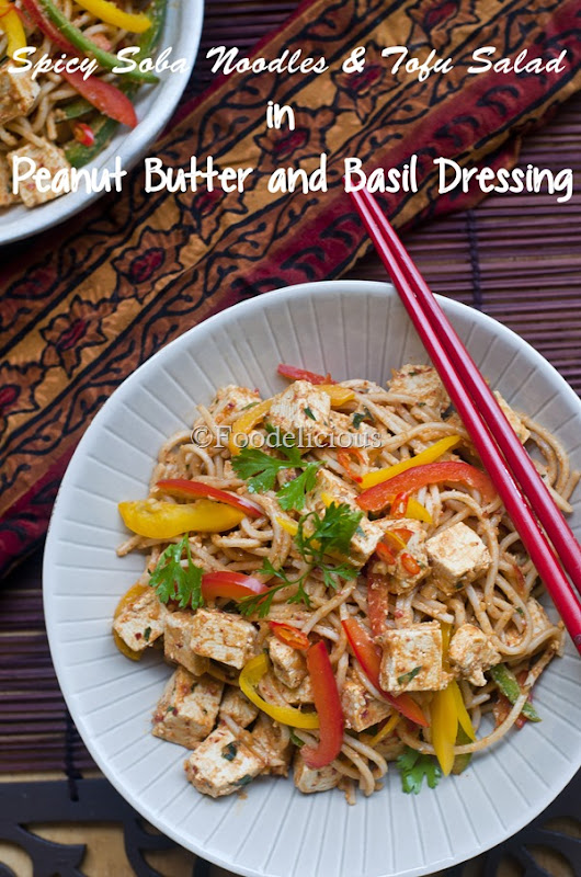 Spicy Soba Noodles & Tofu Salad in Peanut Butter and Basil dressing